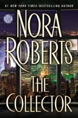 #BookReview The Collector by Nora Roberts