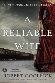#BookReview A Reliable Wife by Robert Goolrick