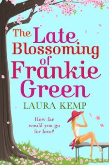#BookReview The Late Blossoming of Frankie Green by Laura Kemp