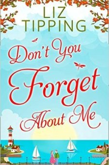 #BookReview Don't You Forget About Me by Liz Tipping