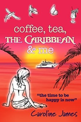 #BookReview Coffee, Tea, The Caribbean & Me by Caroline James @CarolineJames12
