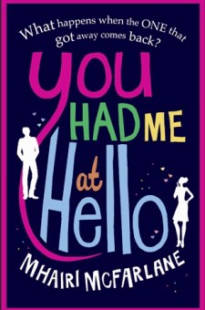 #BookReview You Had Me at Hello by Mhairi McFarlane @MhairiMcF