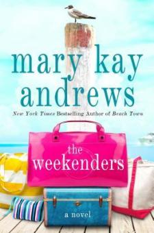 #BookReview The Weekenders by Mary Kay Andrews @mkayandrews