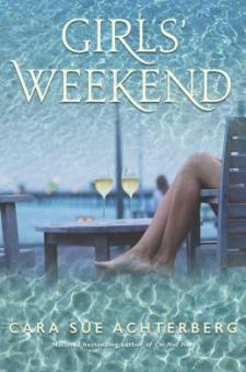 #BookReview Girls' Weekend by Cara Sue Achterberg