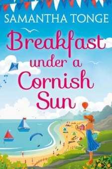 #BookReview Breakfast Under a Cornish Sun by Samantha Tonge @SamTongeWriter