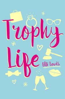 #BookReview Trophy Life by Elli Lewis @ElliLewisTweets