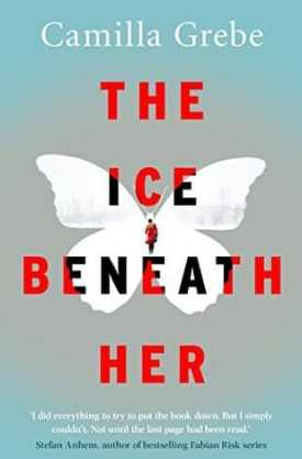 #BookReview The Ice Beneath Her by Camilla Grebe @camillagrebe