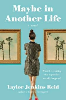 #BookReview Maybe in Another Life by Taylor Jenkins Reid @tjenkinsreid