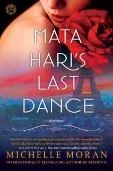 #BookReview Mata Hari's Last Dance by Michelle Moran