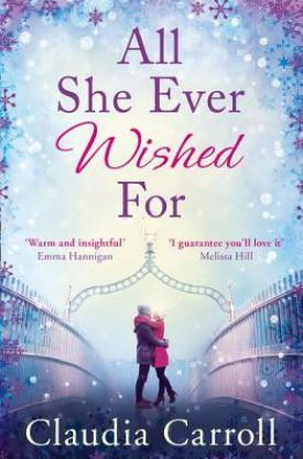 #BookReview All She Ever Wished For by Claudia Carroll @carrollclaudia