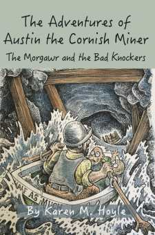 #BookReview The Adventures of Austin the Cornish Miner The Morgawr and the Bad Knockers by Karen M. Hoyle