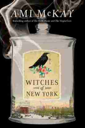 #BookReview The Witches of New York by Ami McKay @SideshowAmi