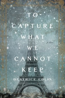 #BookReview To Capture What We Cannot Keep by Beatrice Colin @beatricecolin