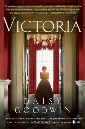 #BookReview Victoria by Daisy Goodwin @daisygoodwinuk