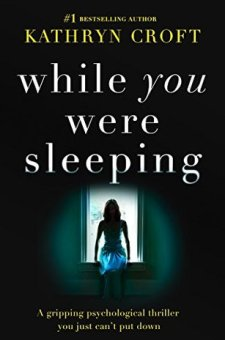 #BookReview While You Were Sleeping by Kathryn Croft @KatCroft