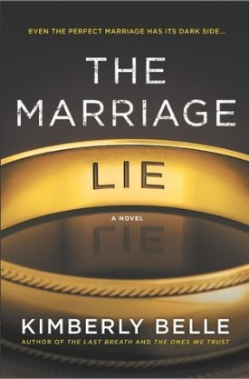 #BookReview The Marriage Lie by Kimberly Belle @KimberlySBelle