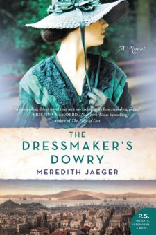 #BookReview The Dressmaker's Dowry by Meredith Jaeger @Meredith_Jaeger @WmMorrowBks