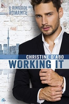 #BookReview Working It by Christine d'Abo @Christine_dAbo @RiptideBooks