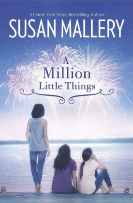 #BookReview A Million Little Things by Susan Mallery @SusanMallery @HarlequinBooks