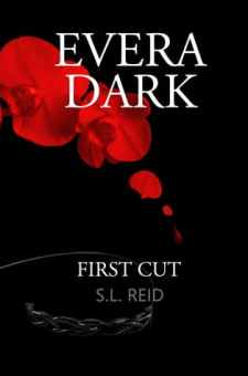 #BookReview Evera Dark: First Cut by S.L. Reid