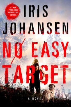 #BookReview No Easy Target by Iris Johansen @Iris_Johansen @StMartinsPress