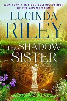 #BookReview The Shadow Sister by Lucinda Riley @lucindariley @AtriaBooks