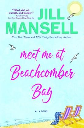#BookReview Meet Me at Beachcomber Bay by Jill Mansell @JillMansell @Sourcebooks