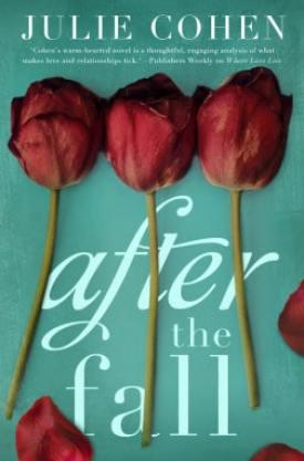 #BookReview After the Fall by Julie Cohen @julie_cohen @StMartinsPress