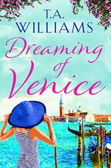 #BookReview & #BlogTour Dreaming of Venice by T.A. Williams @TAWilliamsBooks @canelo_co