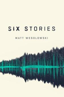 #BookReview Six Stories by Matt Wesolowski @ConcreteKraken @OrendaBooks