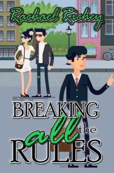 #BookReview Breaking all the Rules by Rachael Richey @RachaelRBooks