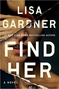 #BookReview Find Her by Lisa Gardner @LisaGarnderBks @DuttonBooks