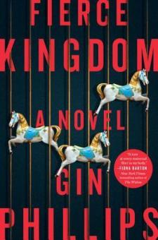 #BookReview Fierce Kingdom by Gin Phillips @GinPhillips17 @RandomHouseCA