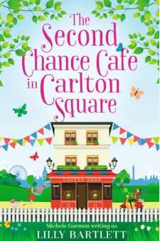#BookReview The Second Chance Cafe in Carlton Square @MicheleGormanUK @HarperImpulse