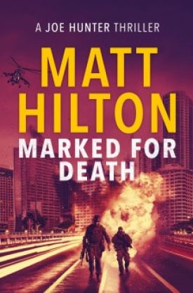 #BlogTour & #BookReview Marked for Death by Matt Hilton @MHiltonauthor @canelo_co