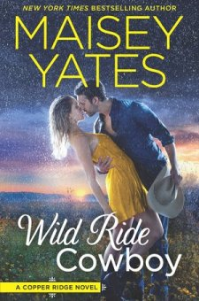 #BookReview Wild Ride Cowboy by Maisey Yates @maiseyyates @HarlequinBooks