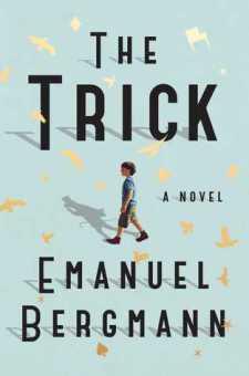 #BookReview The Trick by Emanuel Bergmann @SimonSchusterCA @simonschuster