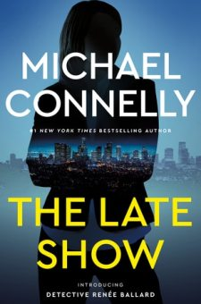 #BookReview The Late Show by Michael Connelly @Connellybooks @littlebrown