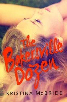 #BookReview The Bakersville Dozen by Kristina McBride @McBrideKristina @skyponypress