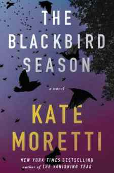 #BookReview The Blackbird Season by Kate Moretti @KateMoretti1 @SimonSchusterCA