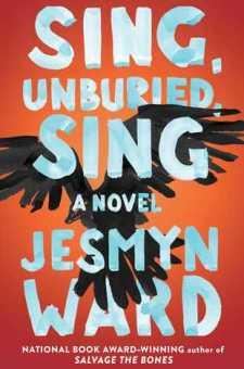 #BookReview Sing, Unburied, Sing by Jesmyn Ward @jesmimi @SimonSchusterCA
