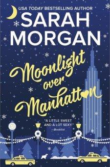 #BookReview Moonlight Over Manhattan by Sarah Morgan @SarahMorgan_ @HarlequinBooks