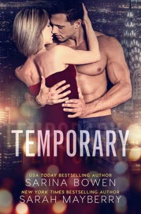 #BookReview Temporary by Sarina Bowen & Sarah Mayberry @SarinaBowen @MayberrySarah @ninabocci