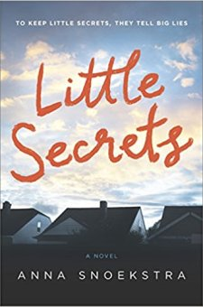 #BookReview Little Secrets by Anna Snoekstra @AnnaSnoekstra @HarlequinBooks