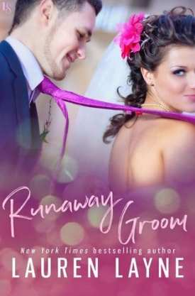 #BookReview Runaway Groom by Lauren Layne @_LaurenLayne @readloveswept