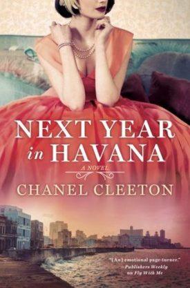 #BookReview Next Year in Havana by Chanel Cleeton @ChanelCleeton @BerkleyPub