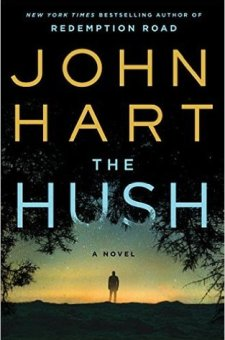 #BookReview The Hush by John Hart @JohnHartAuthor @StMartinsPress