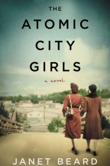 #BookReview The Atomic City Girls by Janet Beard @janetbeardauthor @HarperCollinsCa