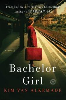 #BookReview Bachelor Girl by Kim van Alkemade @KimvanAlkemade @SimonSchusterCA