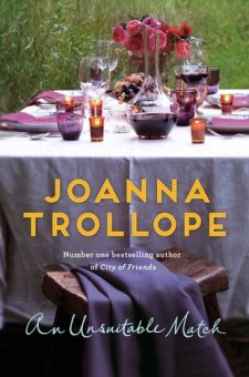 #BookReview An Unsuitable Match by Joanna Trollope @joannatrollope @PGCBooks